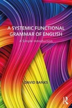 A Systemic Functional Grammar of English - Banks, David