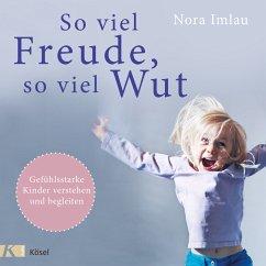 So viel Freude, so viel Wut (MP3-Download) - Imlau, Nora
