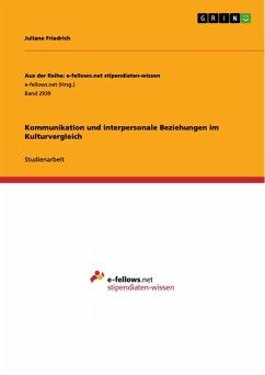Kommunikation und interpersonale Beziehungen im Kulturvergleich (eBook, PDF)