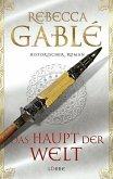 Das Haupt der Welt / Otto der Große Bd.1 (Mängelexemplar)