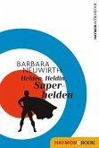 Helden. Heldin. Superhelden (eBook, ePUB)
