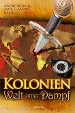 Kolonien - Welt unter Dampf (eBook, ePUB)