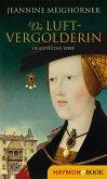 Die Luftvergolderin (eBook, ePUB)