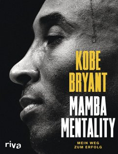 Mamba Mentality (eBook, PDF) - Bryant, Kobe; Bernstein, Andrew D.; Jackson, Phil; Gasol, Pau