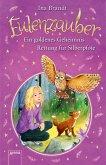 Ein goldenes Geheimnis & Rettung für Silberpfote / Eulenzauber Bd.1+2 (eBook, ePUB)