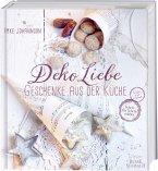 DekoLiebe - Geschenke aus der Küche (Mängelexemplar)