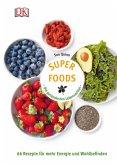 Superfoods - Die gesündesten Lebensmittel (Mängelexemplar)