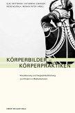 Körperbilder - Körperpraktiken (eBook, PDF)