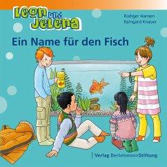Leon und Jelena - Ein Name für den Fisch (eBook, PDF) - Hansen, Rüdiger; Knauer, Raingard