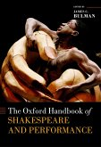 The Oxford Handbook of Shakespeare and Performance (eBook, PDF)
