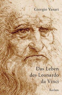 Das Leben des Leonardo da Vinci - Vasari, Giorgio