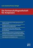 Die Partnerschaftsgesellschaft für Arztpraxen (eBook, PDF)