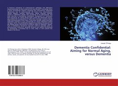 Dementia Confidential: Aiming for Normal Aging, versus Dementia - D'Arrigo, Joseph