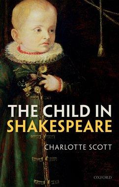 The Child in Shakespeare (eBook, PDF) - Scott, Charlotte