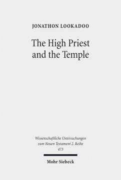 The High Priest and the Temple (eBook, PDF) - Lookadoo, Jonathon