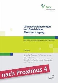 Lebensversicherungen und Betriebliche Altersversorgung - Foitzik, Rainer; Grünewald, Robert; Rossmann, Stephan; Will, Olaf; Wolff, Robert