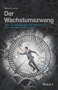 Der Wachstumszwang - Binswanger, Mathias