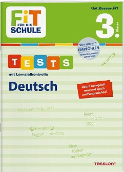 FiT FÜR DIE SCHULE. Tests mit Lernzielkontrolle. Deutsch 3. Klasse - Meyer, Julia