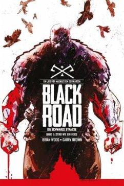 Black Road - Die Schwarze Straße - Wood, Brian; Brown, Garry