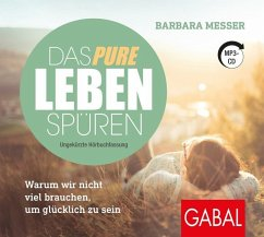 Das pure Leben spüren, 1 MP3-CD - Messer, Barbara