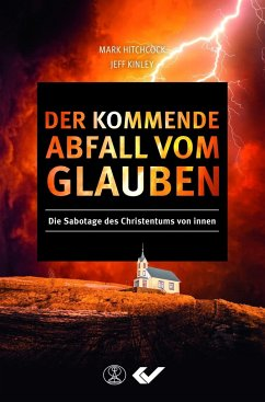 Der kommende Abfall vom Glauben - Hitchcock, Mark; Kinley, Jeff