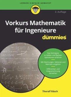 Vorkurs Mathematik für Ingenieure für Dummies - Räsch, Thoralf