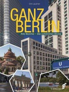 Ganz Berlin - Laubner, Dirk