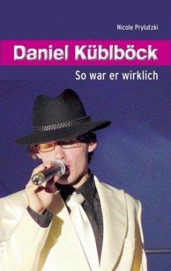 Daniel Küblböck - Prylutzki, Nicole