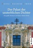 Der Palast der unsterblichen Dichter. Das größte Abenteuer seit Dumas' Monte Christo