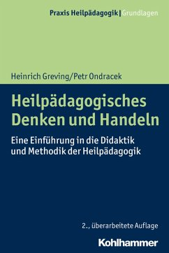 Heilpädagogisches Denken und Handeln - Greving, Heinrich;Ondracek, Petr