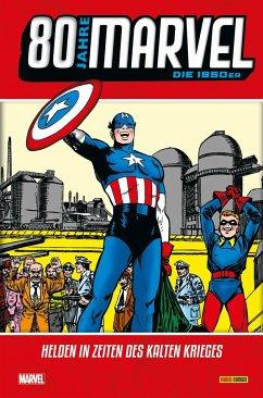 80 Jahre Marvel: Die 1950er - Romita Sr., John; Benulis, Bill; Abel, Jack; Lawrence, Mort; Chaykin, Howard