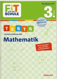FiT FÜR DIE SCHULE. Tests mit Lernzielkontrolle. Mathematik 3. Klasse - Meyer, Julia