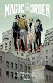 Mark Millar: The Magic Order - Der magische Orden