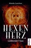 Glühender Hass / Hexenherz Bd.2