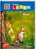 Wald / WAS IST WAS Erstes Lesen Bd.6
