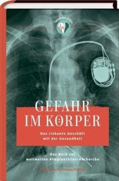 Gefahr im Körper - Langhans, Katrin;Obermaier, Frederik;Timmler, Vivien