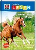 Pferde und Ponys / WAS IST WAS Erstes Lesen Bd.7