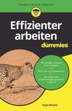 Effizienter arbeiten für Dummies - Broere, Arjan