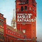 Kennst du das Basler Rathaus?