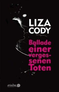 Ballade einer vergessenen Toten - Cody, Liza