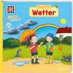 Wetter / Was ist was Kindergarten Bd.14