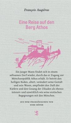 Eine Reise auf den Berg Athos - Augieras, François