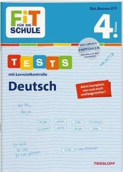 FiT FÜR DIE SCHULE. Tests mit Lernzielkontrolle. Deutsch 4. Klasse - Meyer, Julia
