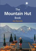 The Mountain Hut Book (eBook, ePUB)