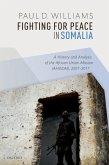 Fighting for Peace in Somalia (eBook, PDF)