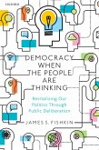 Democracy When the People Are Thinking (eBook, PDF)