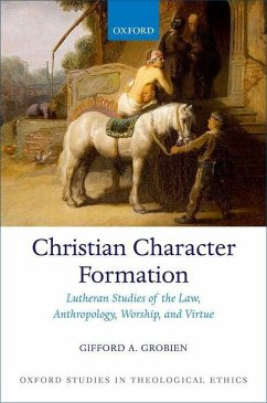 Ethical Formation in Christian Worship: Righteous and Holy in Christ - Grobien, Gifford A.
