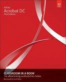 Adobe Acrobat DC Classroom in a Book, 3/e