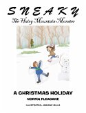 Sneaky the Hairy Mountain Monster: A Christmas Holiday