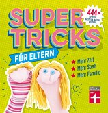 Supertricks für Eltern (eBook, ePUB)